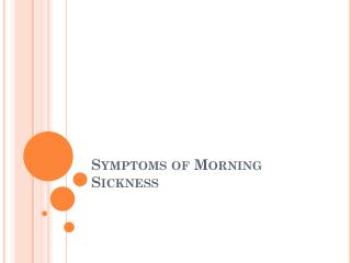 Treatment and Cure of Morning Sickness