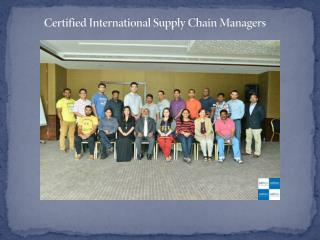 Certified International Supply Chain Managers