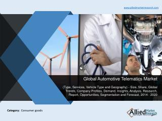 Global Automotive Telematics Market Analysis, (2014 - 2020)