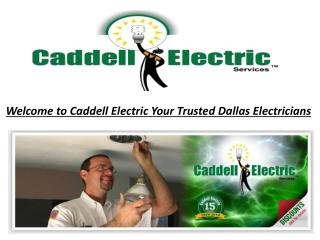 Welcome to Caddell Electric Your Trusted Dallas Electricians