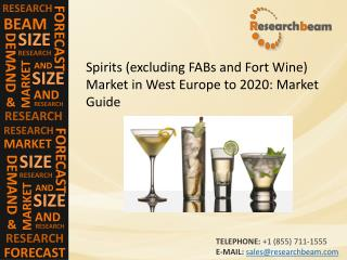 West Europe Spirits (excluding FABs and Fort Wine) Market