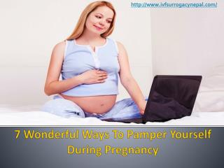 7 Wonderful Ways To Pamper Yourself During Pregnancy