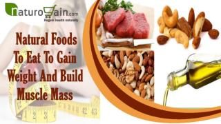 Healthy And Natural Foods To Eat To Gain Weight