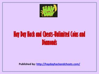 Hay Day Hack And Cheats-Unlimited Coins And Diamonds