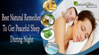 Best Natural Remedies To Get Peaceful Sleep During Night