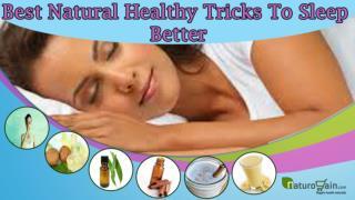 Best Natural Healthy Tricks To Sleep Better