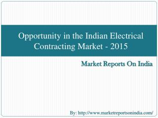 Opportunity in the Indian Electrical Contracting Market - 20