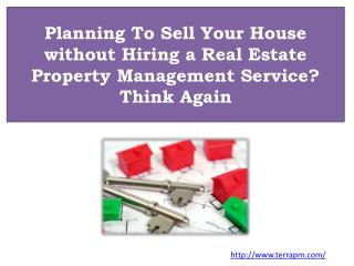 Planning To Sell Your House without Hiring