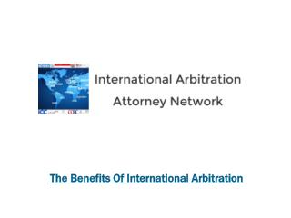 The Benefits Of International Arbitration