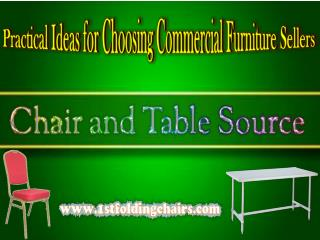 Practical Ideas for Choosing Commercial Furniture Sellers