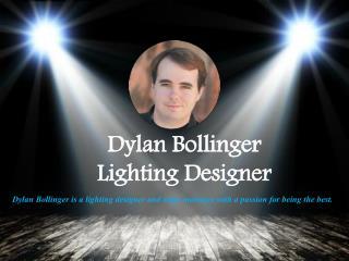 Dylan Bollinger_ Lighting Designer