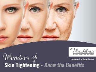 Benefits of Skin Tightening Treatment