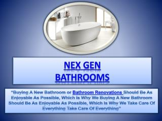 Nex Gen Bathrooms|Bathroom renovations Melbourne