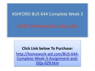 ASHFORD BUS 644 Complete Week 3