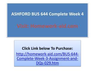 ASHFORD BUS 644 Complete Week 4