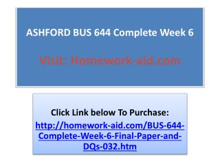 ASHFORD BUS 644 Complete Week 6