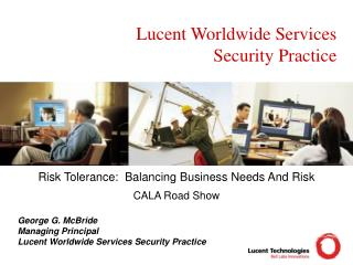 Lucent Worldwide Services Security Practice