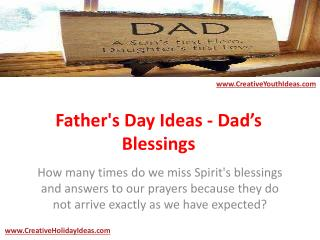 Father's Day Ideas - Dad's Blessings