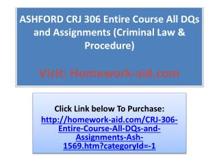 ASHFORD CRJ 306 Entire Course All DQs and Assignments (Crimi