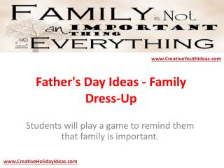 Father's Day Ideas - Family Dress-Up