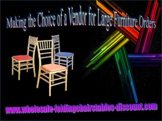 Making the Choice of a Vendor for Large Furniture Orders