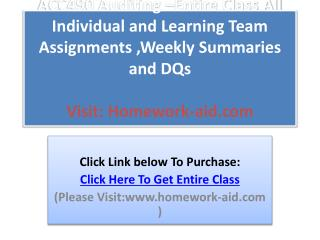 Individual and Learning Team Assignments ,Weekly Summaries a