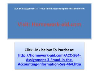 ACC 564 Assignment  3 - Fraud in the Accounting Information