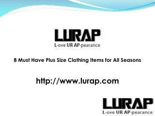 8 must have plus size clothing items for all seasons