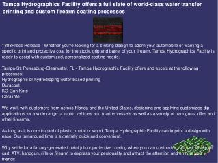 Tampa Hydrographics Facility offers a full slate of world