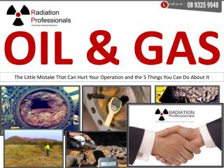 Oil and gas - Service by Radiation Professionals