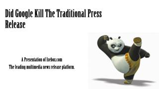 Did Google Kill The Traditional Press Release
