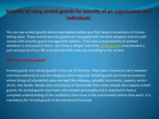 Benefits of using armed guards for security of an organizati