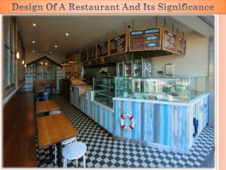Design Of A Restaurant And Its Significance