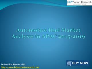 Automotive Hud Market Analysis in APAC 2015-2019