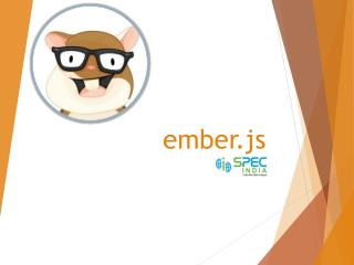 Ember JS - JavaScript Framework