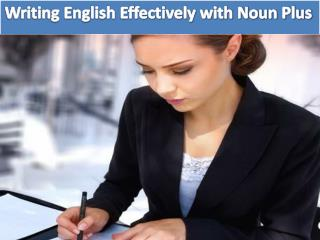 Writing English Effectively with Noun Plus