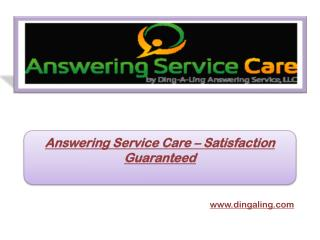 Answering Service Care – Satisfaction Guaranteed