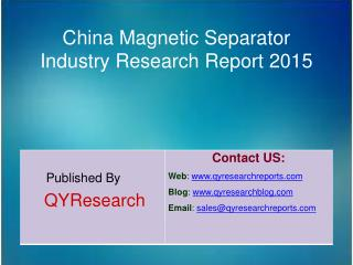 China Magnetic Separator Industry 2015 Market Share, Researc