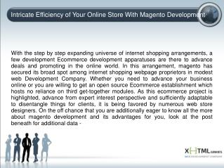 Intricate Efficiency of Your Online Store With Magento Devel