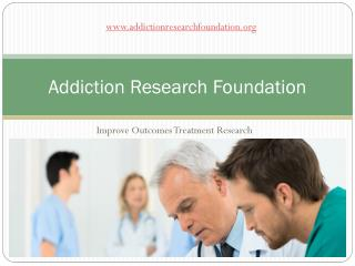 Addiction Research Foundation
