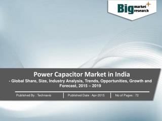 Power Capacitor Market in India :Global Trends and Forecast