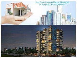 Real Estate Property Flats in Ghaziabad @ 9266629901