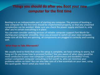 Things you should do after you Boot your new computer for th