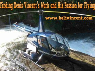 Finding Denis Vincent's Work and His Passion for Flying
