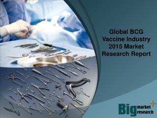 Global BCG Vaccine Industry 2015 Market Research Report