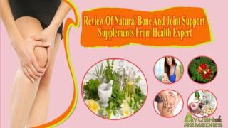 Review Of Natural Bone And Joint Support Supplements