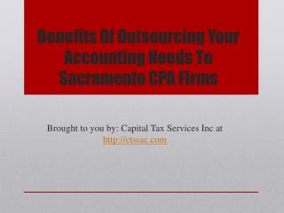 Benefits Of Outsourcing Your Accounting Needs To Sacramento