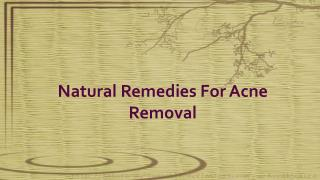 Natural Remedies For Acne Removal