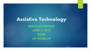 Nickolas Howard- Assistive Technology