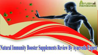 Natural Immunity Booster Supplements Review By Ayurveda Expe